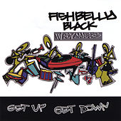 Get Up Get Down (feat. Roy Ayers) by Fishbelly Black