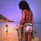 La Isla: Beach Life Grooves In Ibiza - EP by Various Artists