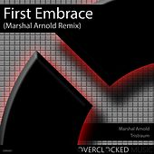 Play & Download First Embrace (Marshal Arnold Remix) by Tristraum | Napster