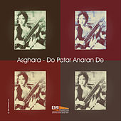 Play & Download Asghara - Do Patar Anaran De by Noor Jehan | Napster