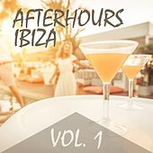 Play & Download Afterhours Ibiza, Vol. 1 by Various Artists | Napster