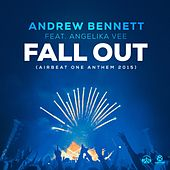 Play & Download Fall Out (Airbeat One Anthem 2015) by Andrew Bennett | Napster