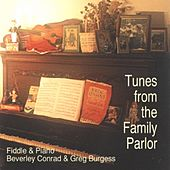 Play & Download Tunes from the Family Parlor by Greg Burgess | Napster