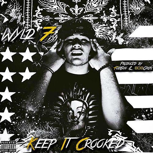 Play & Download Keep It Crooked by Wyld 7 | Napster