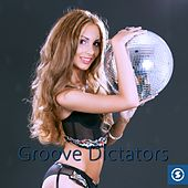 Groove Dictators - EP by Various Artists