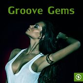 Play & Download Groove Gems - EP by Various Artists | Napster