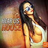 Hear Us House, Vol. 3 - EP by Various Artists