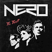 Play & Download The Thrill Remixes by Nero | Napster