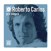 Play & Download Box Roberto Carlos Anos 80 by Roberto Carlos | Napster