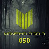 Play & Download Monerhold Gold 050 - EP by Various Artists | Napster