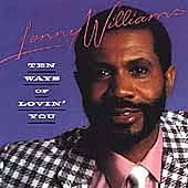 Play & Download Ten Ways Of Lovin' You by Lenny Williams | Napster