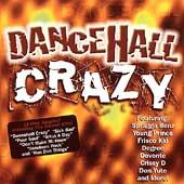 Dancehall Crazy by Various Artists