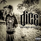 Play & Download Beyond Words by Dice | Napster