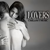 Play & Download Lovers Chillout Music by Various Artists | Napster