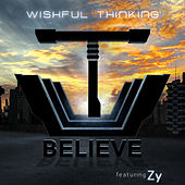 Play & Download Believe by Wishful Thinking | Napster