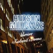 Warriors (feat. Ruckazoid & Devaeux) by Hudson Mohawke