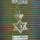 Echomania by Dub Syndicate