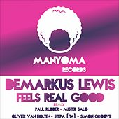 Play & Download Feels Real Good by Demarkus Lewis | Napster
