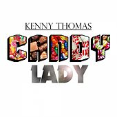 Play & Download Candy Lady by Kenny Thomas | Napster