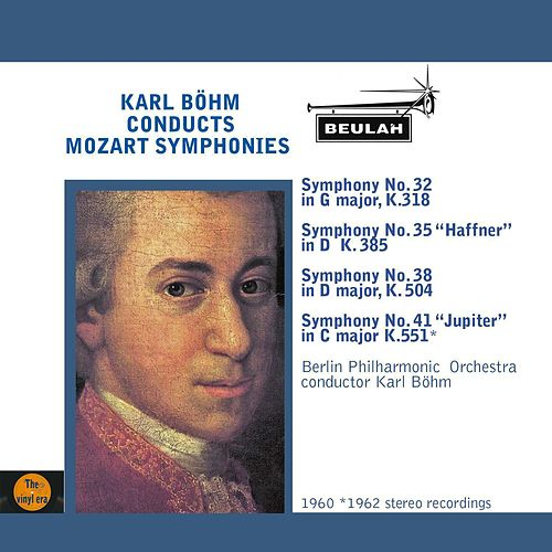 Play & Download Karl Böhm Conducts Mozart Symphonies by Berlin Philharmonic Orchestra | Napster