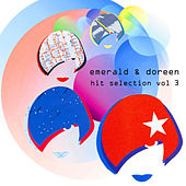 Emerald & Doreen Hit Selection, Vol. 3 von Various Artists