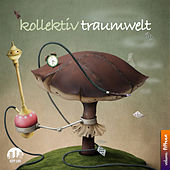 Kollektiv Traumwelt, Vol. 15 by Various Artists