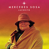 Play & Download Lucerito by Mercedes Sosa | Napster