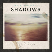 Play & Download The Wonderlands: Shadows by Jon Foreman | Napster