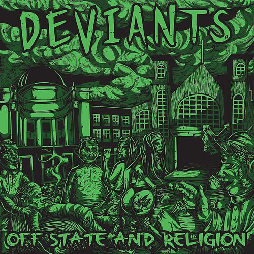 Play & Download Off State and Religion by The Deviants | Napster