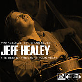 The Best Of The Stony Plain Years by Jeff Healey