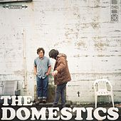 The Domestics von The Domestics