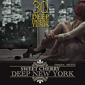 Sweet Cherry Deep NEW YORK (30 Deep House Tunes) by Various Artists