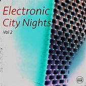 Electronic City Nights, Vol. 2 (Best of Deep & Tech House) by Various Artists