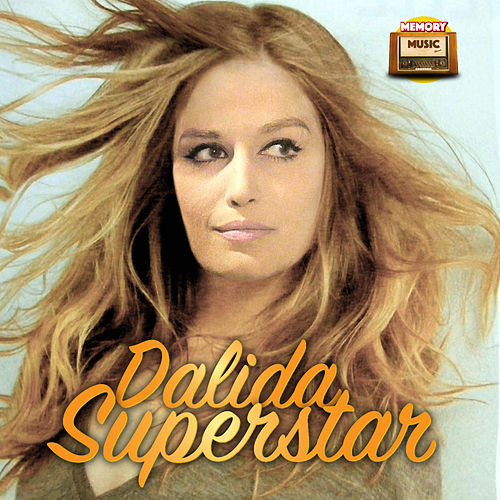 Play & Download Superstar by Dalida | Napster