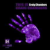 Play & Download This Is Craig Chambers - EP by Craig Chambers | Napster