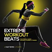 Extreme Workout Beats: Fast Tempo - EP by Various Artists