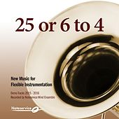 25 or 6 to 4 - New Music for Flexible Instrumentation - Demo Tracks 2015-2016 by Noteservice Wind Ensemble