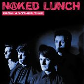 Play & Download From Another Time by Naked Lunch   Napster