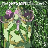 Play & Download The Supajoint Manifesto by Supa Joint | Napster