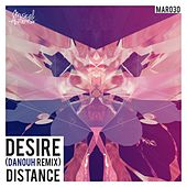 Play & Download Desire (Danouh Remix) by Distance | Napster
