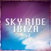 Play & Download Sky Ride Ibiza, Vol. 2 (White Isle Electronic) by Various Artists | Napster