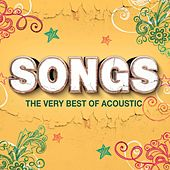 Songs (The Very Best Of Acoustic) by Various Artists