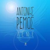 Play & Download Lene [Λένε] by Antonis Remos (Αντώνης Ρέμος) | Napster