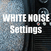 White Noise Settings by White Noise Recorders