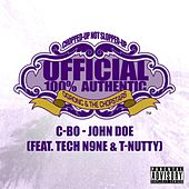 Play & Download John Doe (OG Ron C Chopped Up Not Slopped Up Version) - Single by C-BO | Napster