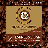 Play & Download VENUS JAZZ CAFE Brunocaffe & Italian Jazz by Various Artists | Napster