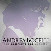 Play & Download Andrea Bocelli: The Complete Pop Albums by Andrea Bocelli | Napster