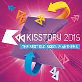 Kisstory 2015 by Various Artists