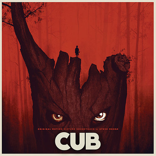 Play & Download Cub (Original Motion Picture Soundtrack) by Steve Moore | Napster