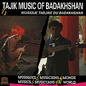 Tajik Music of Badakhshan by Various Artists